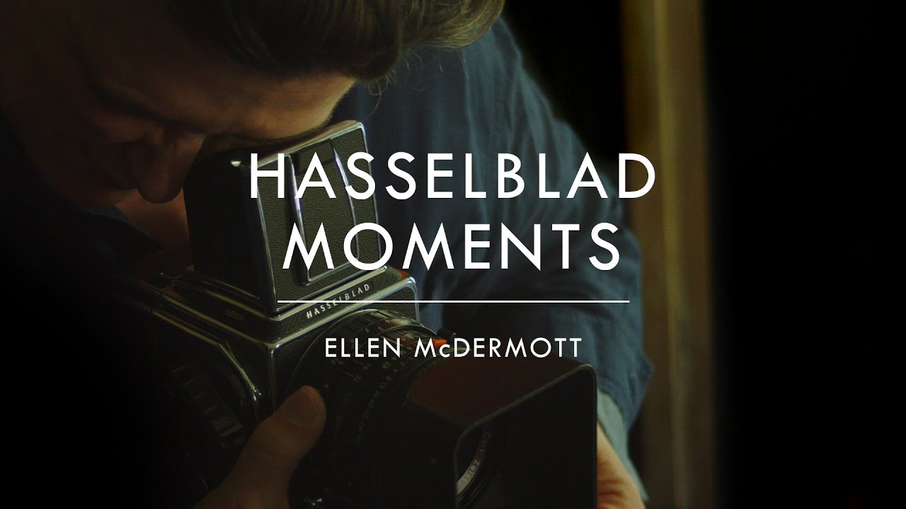 Hasselblad Moments, Ellen McDermott