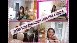 APARTMENT || Tips On How To MAKE YOUR APARTMENT LOOK LIKE A House