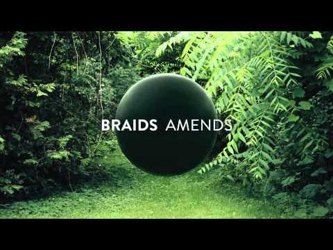 BRAIDS - AMENDS