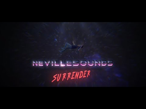 NevilleSounds - Surrender (Official Video)
