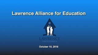 Lawrence Alliance for Education - Oct. 10, 2018