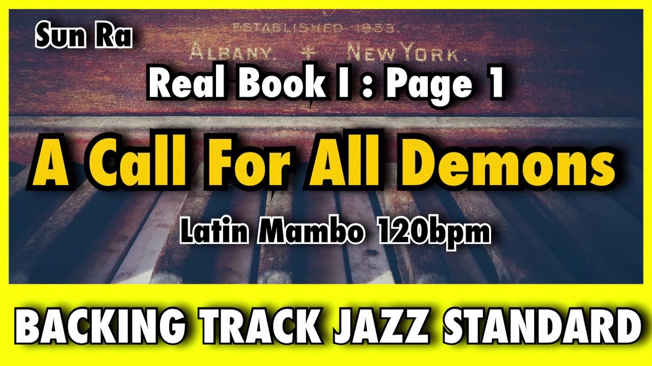 Practice Jazz: A Call For All Demons (Real Book 1 Page 1