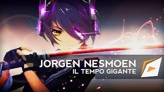 ► Jorgen Nesmoen - IL Tempo Gigante