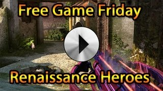 Free Game Friday #EP20 Renaissance Heroes