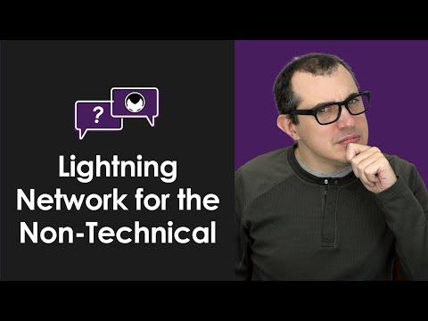 Non-Technical: Lightning Network Explained