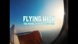 """Flying High"" Anjali Tour Theme 2019"