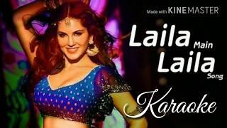 Laila Main Laila Karaoke With Lyrics | Pavni Pandey | Raees