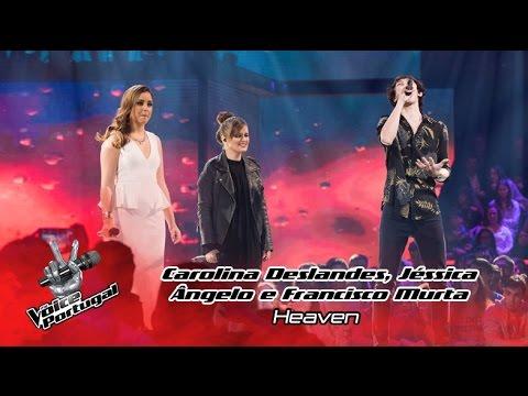 Carolina Deslandes, Jéssica Ângelo e Francisco Murta - Heaven   Gala   The Voice Portugal