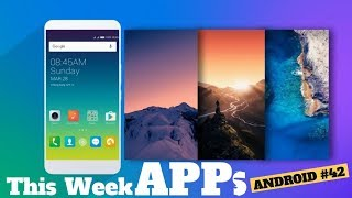 3 Android Apps That You Shouldn't Miss This Week #42