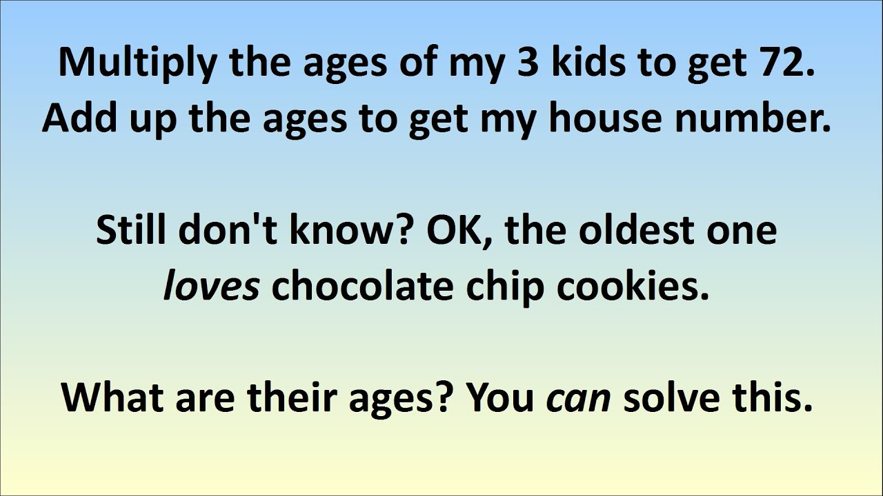 Unsolvable Logic Puzzle What Are Their Ages