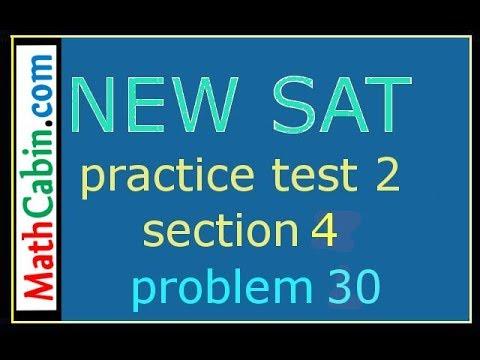 SAT Practice Test 2, Section 4, Problem 30