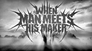 When Man Meets His Maker - Black Dawn (Official)