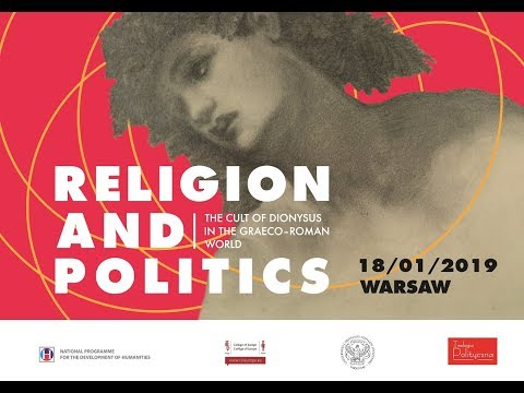 2. LIVE: Religion and Politics: The Cult Of Dionysus in the Graeco-Roman World (Session 2)