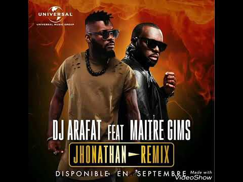 Maître gims ft dj arafat johnathan (remix)