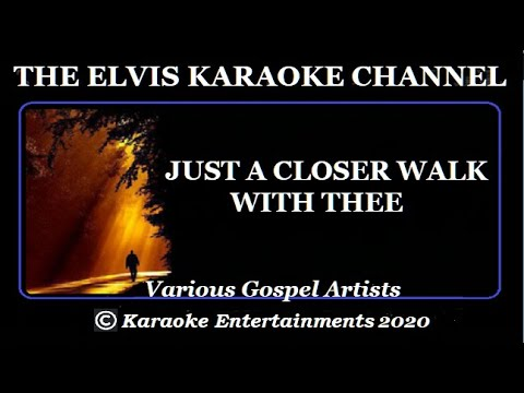 Country Gospel Karaoke Just A Closer Walk With Thee