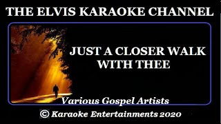 Various Gospel Artists Karaoke Just A Closer Walk With Thee