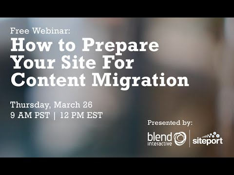 How to Prepare Your Site For Content Migration