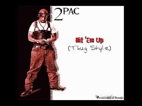 2Pac - Hit 'Em Up (Thug Style)
