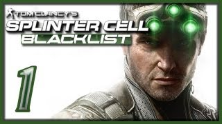 Tom Clancy's Splinter Cell: Blacklist - Прохождение [#1]