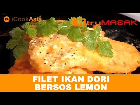 Filet Ikan Dori Bersos Lemon - YouTube