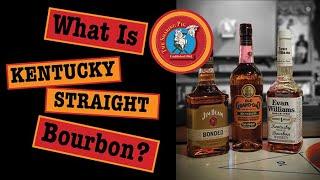 What is Kentucky Strąight Bourbon?