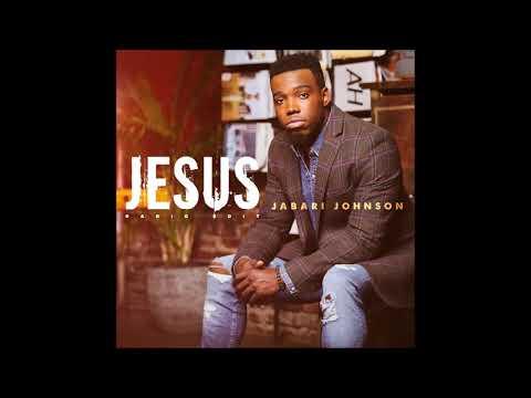 download Jabari Johnson - Jesus (Radio Edit) (AUDIO ONLY)