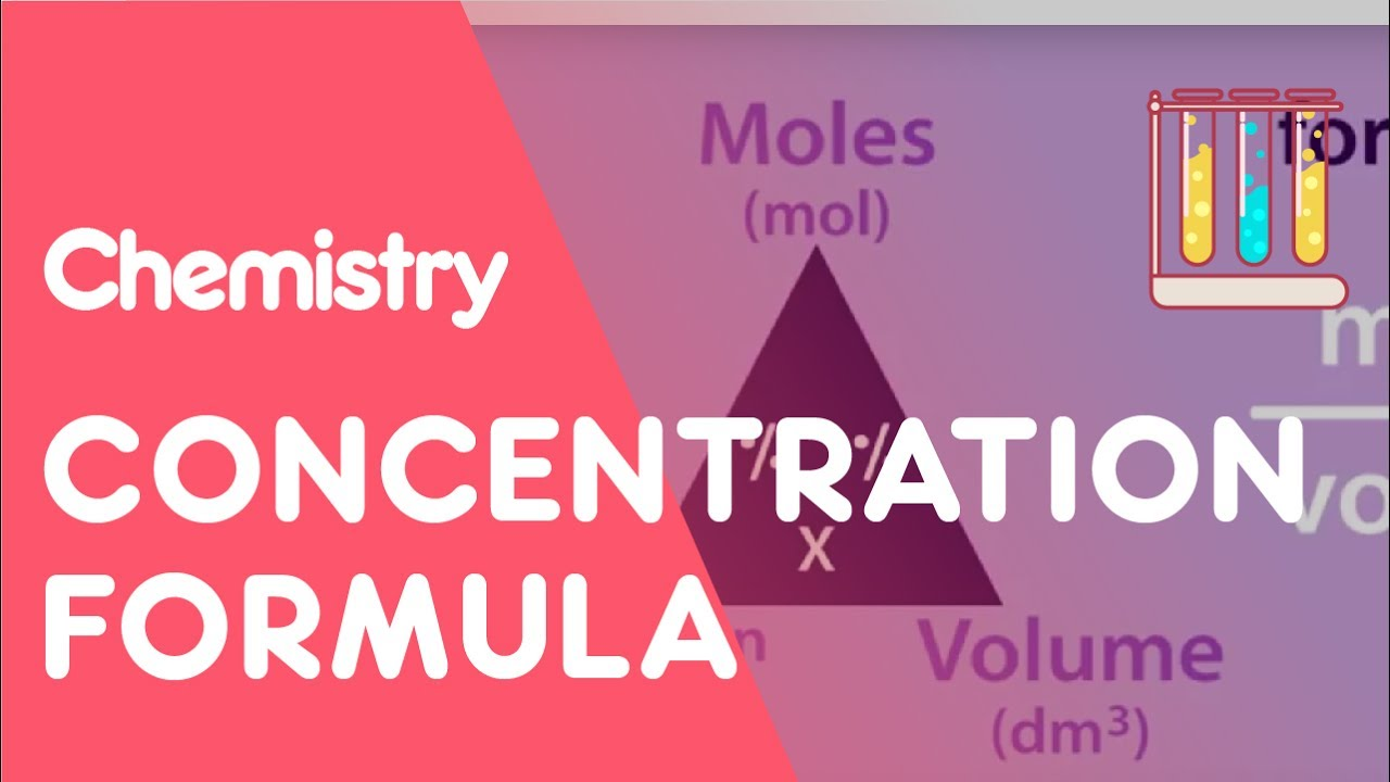 Concentration formula and calculations | Chemistry for All | The ...