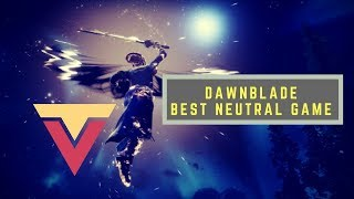 Why Dawnblade Is of the Best Neutral Games in D2