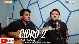 Cidro 2 (Lungo Awakku) - Didi Kempot Cover By Zainal Muttaqin