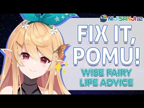 【FIX IT, POMU!】Wise Fairy Life Advice + Free Talk~【NIJISANJI EN | Pomu Rainpuff】