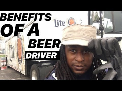 6 BENEFITS OF BEING A BEER DELIVERY DRIVER