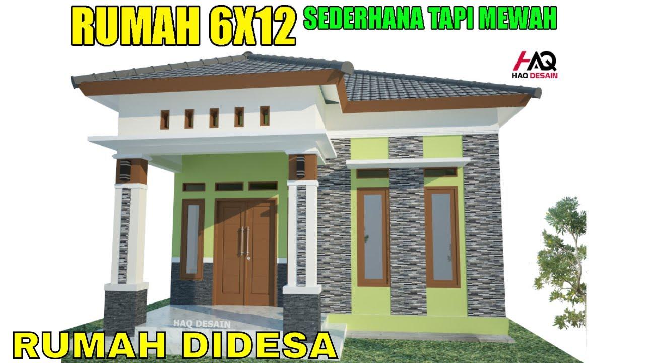 Desain Rumah Minimalis Modern Ukuran 6x12 Meter 2 Kamar 1 Lantai Atap Limas 2020 Full Denah Youtube