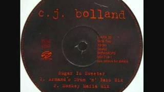 Cj Bolland - Sugar Is Sweeter (Armands Drum & Bass Mix).mp4
