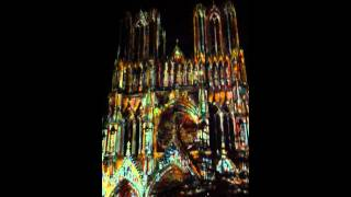 CATHEDRALE DE REIMS, PROJEKTION IN FARBE, Notre Dame of Reims - 800 years