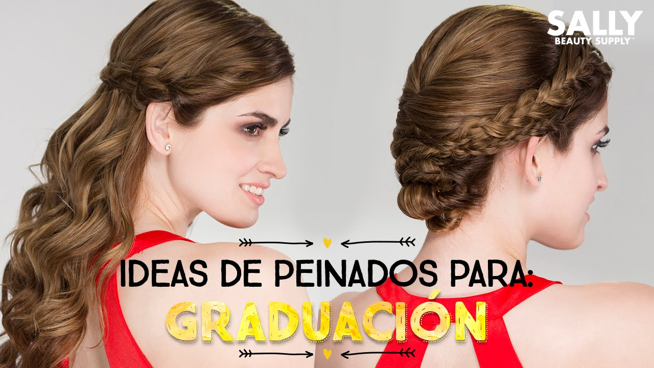 Ideas De Peinados Para Graduacion Youtube