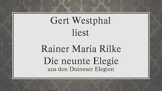 "Rainer Maria Rilke ""Die neunte Elegie"" (1912/1922)"