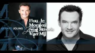 Watch Gerard Joling Hou Je Morgen Nog Steeds Van Mij video