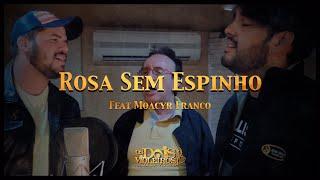 OS DOIS VIOLEIROS || Rosa sem espinho -  feat Moacyr Franco #lobosdaviola