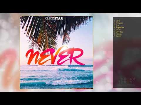 ClickStar - Never