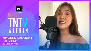 TNTV Within: Angels Brought Me Here - Elaine Duran