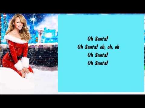 Mariah Carey - Oh Santa! + Lyrics