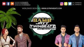 Bamb jatt i twinbeatz remix ii bass boosted ii amrit mann , jasmine sandals i leatest  songs 2017