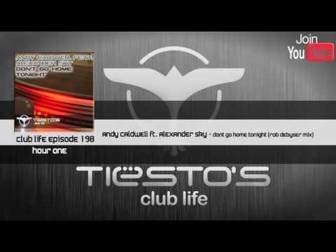 Tiësto s Club Life Episode 198 First Hour.
