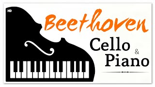 Beethoven Cello And Piano Works - Emotional Instrumental Classical Music