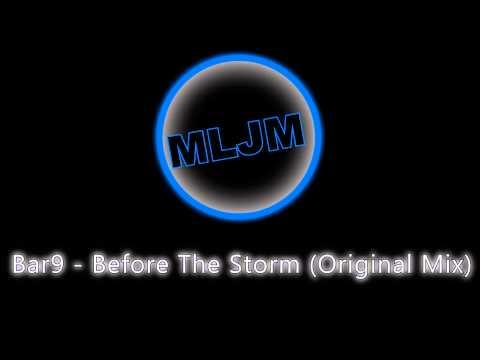 Bar9 - Before The Storm (Original Mix)
