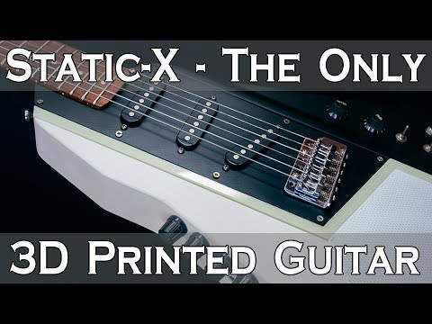 StaticX  The Only 3D Printer Music  3D PRINTED GUITAR