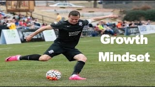 Soccer Mental Training - How To Have A Growth Mindset