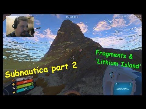 Subnautica part 2, to 'lithium Island'!