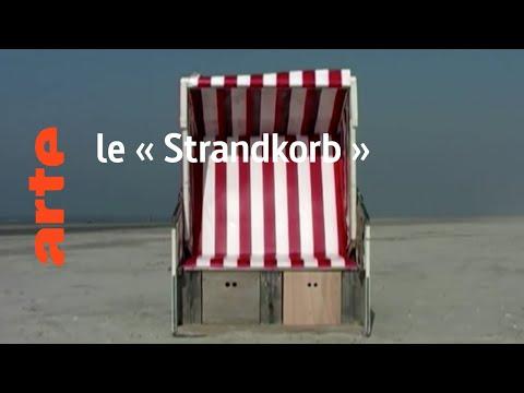 l'objet : le « Strandkorb »  Karambolage  ARTE