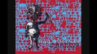 Bad Posture - G.D.M.F.S.O.B. (FULL)
